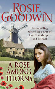 A Rose Among Thorns by Rosie Goodwin, Book, New (Paperback)