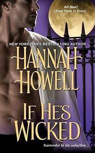 If-He-039-s-Wicked-by-Hannah-Howell-Paperback-softback-2011