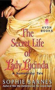 The Secret Life of Lady Lucinda by Sophie Barnes (Paperback / softback, 2012)