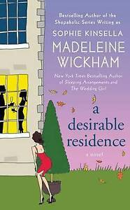 A Desirable Residence: A Novel of Love and Real Estate by Madeleine Wickham