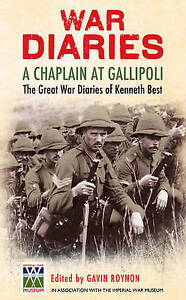 NEW War Diaries: The Great War Diaries of Chaplain Kenneth Best FREE AUST POST