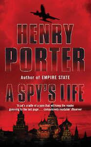A Spy's Life by Henry Porter (Paperback)