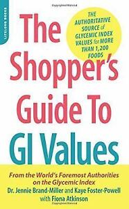 The-Shoppers-Guide-to-GI-Values-The-Authoritative-Source-of-Glycemic-Index