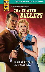 Say It With Bullets (Hard Case Crime)-ExLibrary