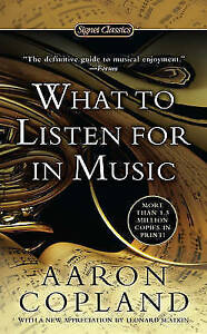 What-To-Listen-For-In-Music-by-Aaron-Copland-Paperback-2011