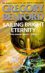 Sailing Bright Eternity (Galactic Centre), Benford, Gregory, Very Good Book