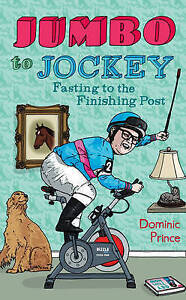 Jumbo to Jockey, Dominic Prince