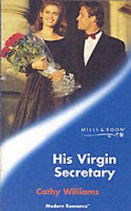 His Virgin Secretary (Mills & Boon Modern), Williams, Cathy,