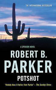 Potshot by Robert B. Parker (Paperback, 2009)