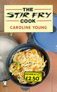 Good, The Stir Fry Cook (Paperfronts), Young, Caroline, Book