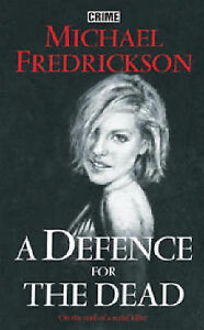 A-Defence-for-the-Dead-Michael-Fredrickson-Book