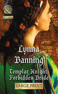 Templar Knight, Forbidden Bride (Mills & Boon Largeprint Historical)-ExLibrary