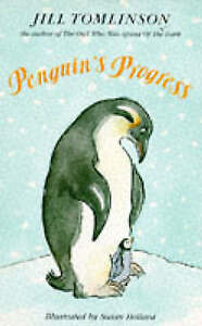 Penguin's Progress by Jill Tomlinson 0749708670