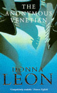 The Anonymous Venetian by Donna Leon (Paperback, 1995)