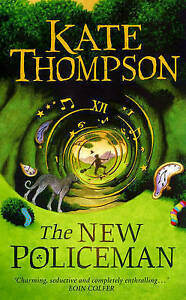 Thompson, Kate, The New Policeman, Very Good Book