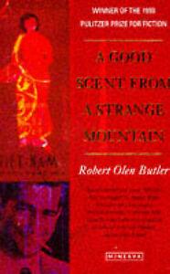 A-Good-Scent-from-a-Strange-Mountain-BUTLER-Robert-Olen-Good-Minerva