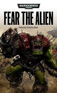 Christian Dunn WARHAMMER 40,000 Fear the Alien (paperback) 40K