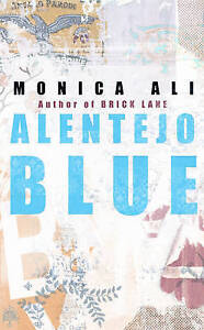 ALENTEJO BLUE. (SIGNED)., Ali, Monica., Used; Very Good Book