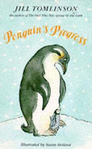 Penguin's Progress by Jill Tomlinson 0749708670