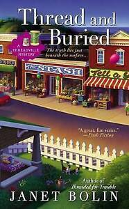 Thread and Buried (A Threadville Mystery)-ExLibrary