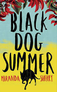 Black Dog Summer, Miranda Sherry