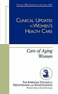Clinical Updates in Women's Health Care,