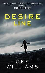 Desire Line by Gee Williams (Paperback, 2015)