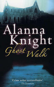 Ghost Walk by Alanna Knight (Paperback, 2005)