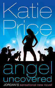 Angel Uncovered, By Katie Price,in Used but Acceptable condition