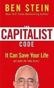 THE CAPITALIST CODE - STEIN, BEN - NEW HARDCOVER BOOK
