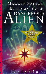 Memoirs-of-a-Dangerous-Alien-by-Maggie-Prince-Paperback-1996