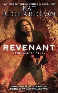 Revenant: A Greywalker Novel Richardson, Kat -Paperback