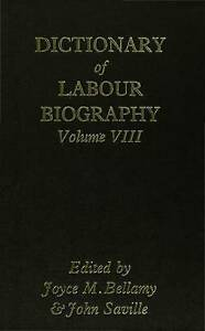 8 Dictionary of Labour Biography Volume VIII v. 8, New Books