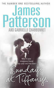 Sundays-at-Tiffany-039-s-James-Patterson-Gabrielle-Charbonnet-Paperback-2008-GOOD