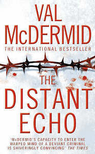 The-Distant-Echo-by-Val-McDermid-Paperback-2006