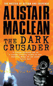 The-Dark-Crusader-MacLean-Alistair-Used-Good-Book