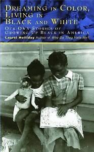 Dreaming in Colorliving in Black by Holliday, Laurel -Paperback