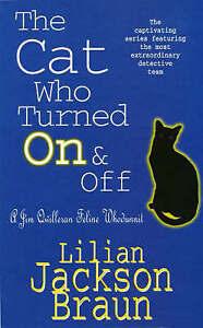 Good, The Cat Who Turned On & Off (Jim Qwilleran Feline Whodunnit), Jackson Brau