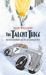 The Talent Thief, Williams, Alex, Good Book