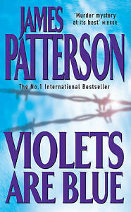 Violets Are Blue - James Patterson - Very Good - 0747266913