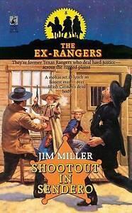 Shootout in Sendero (Exrangers 8) by Miller, Jim -Paperback