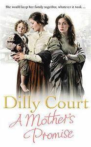 Dilly-Court-A-Mothers-Promise-Book