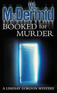 Booked-for-Murder-Lindsay-Gordon-Crime-Series-Book-5-by-V-L-McDermid