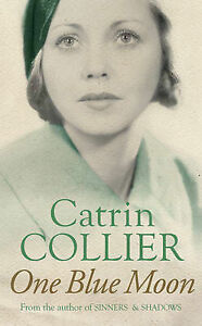 One Blue Moon by Catrin Collier (Paperback, 2006) BOX024