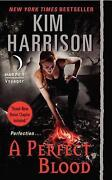 Kim Harrison A Perfect Blood