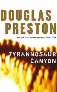 Douglas Preston Tyrannosaur Canyon Very Good Book