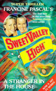 A Stranger in the House (Sweet Valley High Summer Super) By Kate William