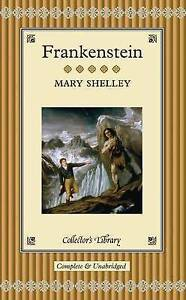 Frankenstein (Collector's Library), Very Good Condition Book, Shelley, Mary, ISB