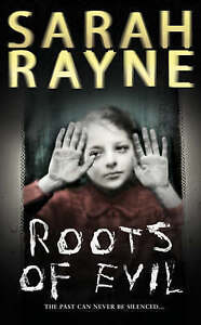 Roots of Evil by Sarah Rayne (Paperback, 2006)