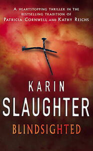 Karin-Slaughter-Blindsighted-Book